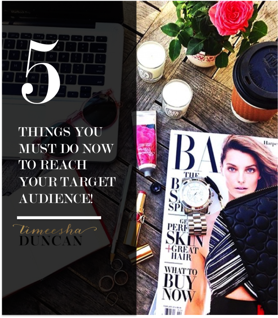 5 Things to Reach Your Target Audience